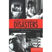 Public Health Risks of Disasters by and Medicine Research Roundtable on Environmental Health Sciences