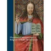 Illuminated Manuscripts of Belgium and the Netherlands by Thomas Kren