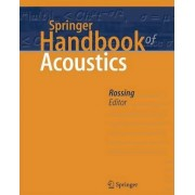 Springer Handbook of Acoustics by Thomas D. Rossing
