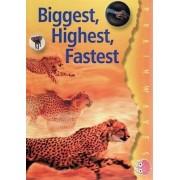 Biggest, Highest, Fastest by Ian Rohr