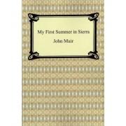 My First Summer in Sierra by John Muir