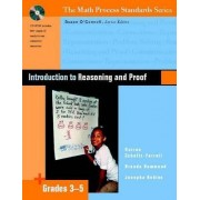 Introduction to Reasoning and Proof by Susan O'Connell