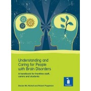 Understanding and Caring for People with Brain Disorders by Declan McNicholl