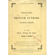 Idle Ideas In 1905 (Tauchnitz Edition, Collection Of British And American Authors, Vol. 3825)