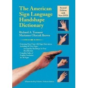 The American Sign Language Handshape Dictionary by Richard A. Tennant