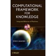 Computational Framework for Knowledge by Syed V. Ahamed