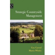 Strategic Countryside Management by Guy Garrod