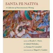 Santa Fe Nativa by Rosalie C Otero