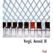 Vergil, Aeneid IX by Virgil