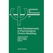 New Developments in Psychological Choice Modelling by Geert De Soete