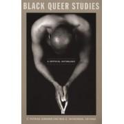 Black Queer Studies by E. Patrick Johnson