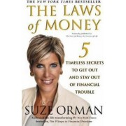 Laws of Money, the Lessons of Life by Suze Orman