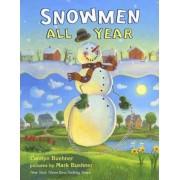 Snowmen All Year by Caralyn Buehner