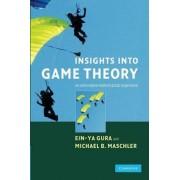 Insights into Game Theory by Ein-Ya Gura