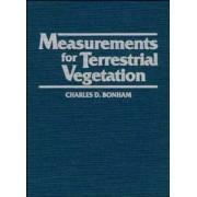 Measurements for Terrestrial Vegetation by Charles D. Bonham