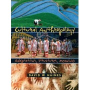 Cultural Anthropology by David W. Haines