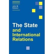 The State and International Relations by John M. Hobson