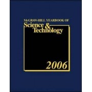 McGraw-Hill Yearbook of Science and Technology 2006 by McGraw-Hill