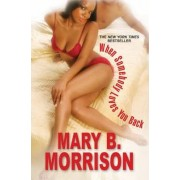 When Somebody Loves You Back by Mary B. Morrison