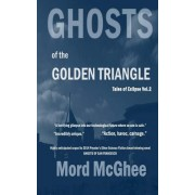 Ghosts of the Golden Triangle: Tales of Eclipse Vol.2