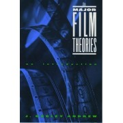 The Major Film Theories by J. Dudley Andrew