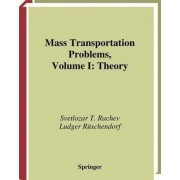 Mass Transportation Problems: Theory v. 1 by Svetlozar T. Rachev