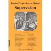 Jungian Perspectives on Clinical Supervision by Paul Kugler