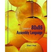 Essentials of 80 X 86 Assembly Language by Richard C. Detmer