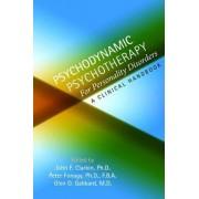 Psychodynamic Psychotherapy for Personality Disorders by John F. Clarkin