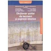 Dictionar scolar de termeni si expresii istorice - Mariana Gavrila Mariana Maximescu