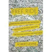 Free Ride by Associate Professor Robert Levine