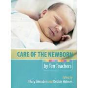 Care of the Newborn by Ten Teachers by Hilary Lumsden