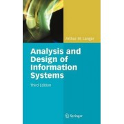 Analysis and Design of Information Systems by Arthur M. Langer