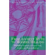 From Ancient Myth to Modern Healing by Pamela Donleavy