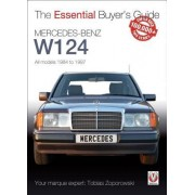 Mercedes-Benz W124: All Models 1984 to 1997