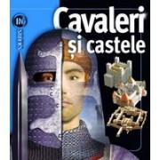 Cavaleri si castele