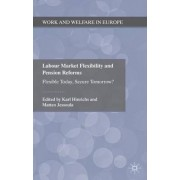 Labour Market Flexibility and Pension Reforms by Karl Hinrichs