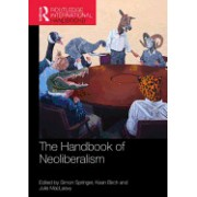 The Routledge Handbook of Neoliberalism