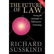 The Future of Law by Richard E. Susskind