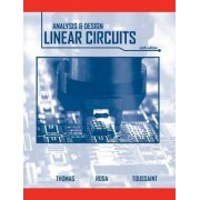 The Analysis and Design of Linear Circuits by Roland E. Thomas