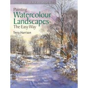 Painting Watercolour Landscapes the Easy Way by Terry Harrison