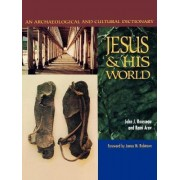 Jesus and His World by John J. Rousseau