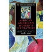 The Cambridge Companion to African American Women's Literature by Angelyn Mitchell