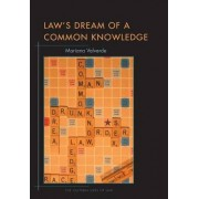 Law's Dream of a Common Knowledge by Mariana Valverde
