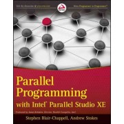 Parallel Programming with Intel Parallel Studio XE by Stephen Blair-Chappell