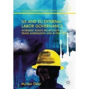 US and EU External Labor Governance by Myriam Oehri