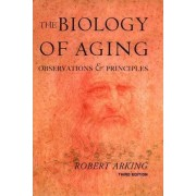 The Biology of Aging by Robert Arking