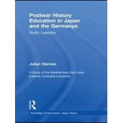 Postwar History Education in Japan and the Germanys by Julian Dierkes