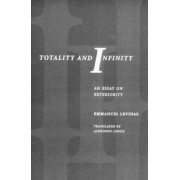 Totality and Infinity by Emmanuel Levinas
