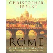 Rome by Christopher Hibbert